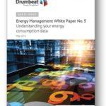Drumbeat Energy Management hat die Energie-Management-Business-Support-Unternehmen ein Weißbuch über Verstehen Sie Ihre Energieverbrauchsdaten veröffentlicht.