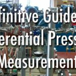 Definitive guide to differential Pressure Measurement