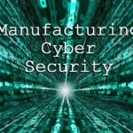 manufacturing cyber security
