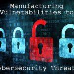 Menaces de cybersécurité dans la fabrication