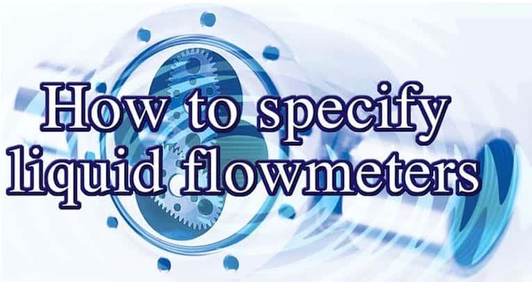 specifying liquid flowmeters